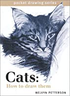Cats: How to Draw Them (Pocket Drawing) by…
