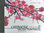 Chinese Brush Painting Step by Step: Step by…