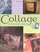 Collage Creations by Barbara Matthiessen