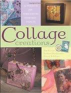 Collage Creations by Barbara Matthiessen