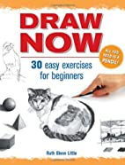 Draw Now by Ruth Little