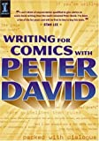 Peter David: Writing for Comics with Peter David
