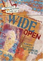 Wide Open: Inspiration and Techniques for…