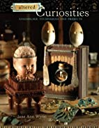 Altered Curiosities: Assemblage Techniques…
