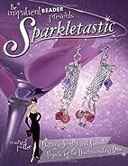 Sparkletastic: 50 Dazzling Jewelry and…