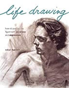 Life Drawing: How To Portray The Figure With…