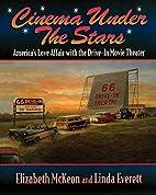 Cinema Under the Stars: America's Love…