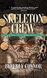 Beverly Connor: Skeleton Crew (Lindsay Chamberlain Mysteries)