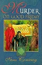 Murder on Good Friday (Lord Godwin Medieval…