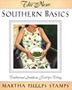 The New Southern Basics: Traditional…