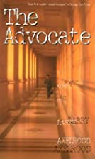The Advocate by Larry Axelrood