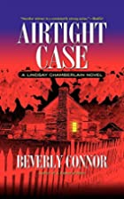 Airtight Case by Beverly Connor