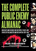 The Complete Public Enemy Almanac by William…
