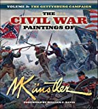 Kunstler, Mort: The Civil War Paintings of Mort Kunstler Volume 3: The Gettysburg Campaign