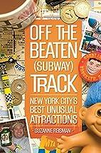 Off the Beaten (Subway) Track: New York…