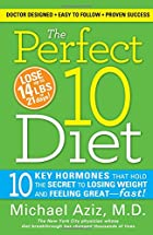 The Perfect 10 Diet: 10 Key Hormones That…