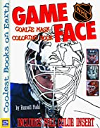 Game Face: Goalie Mask Coloring Book by…