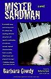 Gowdy, Barbara: Mister Sandman: A Novel