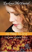 No Time to Cry by Lurlene McDaniel