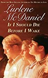 McDaniel, Lurlene: If I Should Die Before I Wake