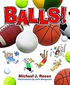 Balls! by Michael J. Rosen