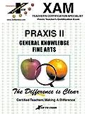 XAM: Praxis: Humanities/Fine Arts (Praxis Xam Teacher's Ceritfication Specialist)