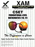 Xamonline: CSET Foundational-Level Mathematics 110-111: Teacher Certification Exam