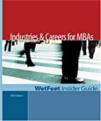 Industries and Careers for MBAs by WetFeet