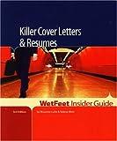 Rosanne Lurie: Killer Cover Letters & Resumes (WetFeet Insider Guide)