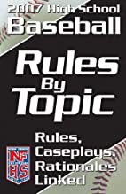 Rules By Topic: Baseball 2007 by National…