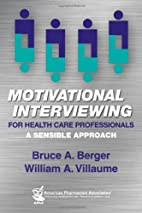 Motivational Interviewing for Health Care…
