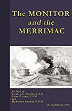 The Monitor And The Merrimac by John L.…