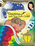 Mark Lowry: Nighttime is Just Daytime With Your Eyes Closed (The Adventures of Piper the Hyper Mouse)