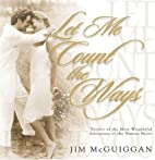 Let Me Count the Ways by Jim McGuiggan