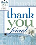 Thank You Friend (Gift Book) by Howard Books
