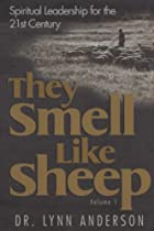 They Smell Like Sheep: Spiritual Leadership…