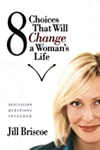 8 Choices That Will Change a Woman's Life by…