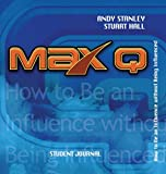 Stanley, Andy: Max Q Student Journal