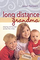 Long Distance Grandma: Staying Connected…