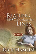 Reading Between the Lines by Rick Hamlin