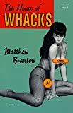 Branton, Matthew: House of Whacks