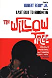 Selby, Hubert: The Willow Tree