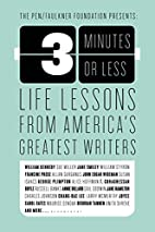 3 Minutes or Less: Life Lessons from…