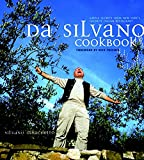 Haas, Scott: Da Silvano Cookbook: Simple Secrets from New York&#39;s Favorite Italian Restaurant