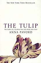 The Tulip by Anna Pavord