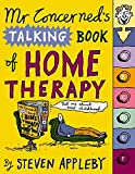 Appleby, Steven: Mr. Concerned&#39;s Talking Book of Home Therapy