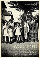 My Wounded Heart: The Life of Lilli Jahn,…