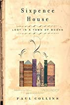 Sixpence House: Lost in A Town Of Books by…