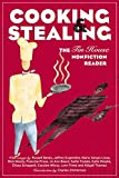 D'Ambrosio, Charles: Cooking and Stealing: The Tin House Nonfiction Reader