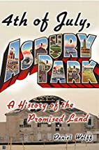 4th of July, Asbury Park: A History of the…